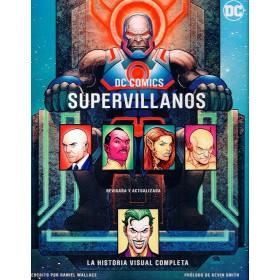 DC Comics Supervillanos guia visual completa