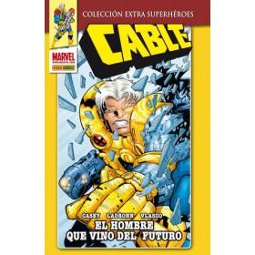Colección Extra Superhéroes - Cable - El Hombre que vino del Futuro